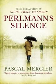 Perlmann's Silence Pacal Mercier cover