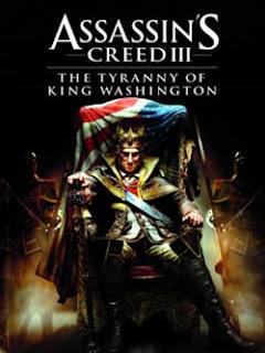 Assassin`s Creed 3: The Tyranny of King Washington The Infamy