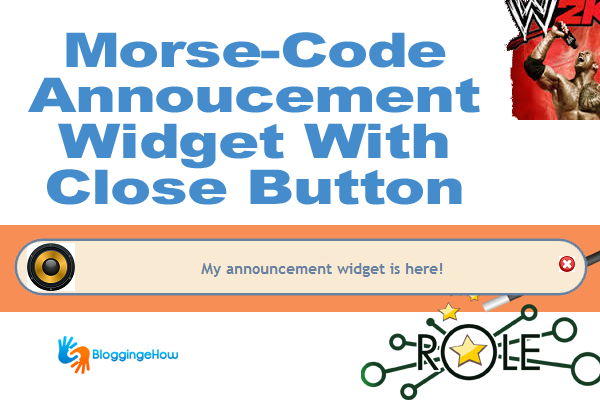 Morse-Code Annoucement Widget With Close Button For Blogger