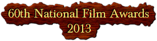 60th National Film Awards 2013