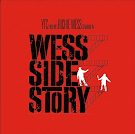 Richie Wess - <br> Wess Side Story