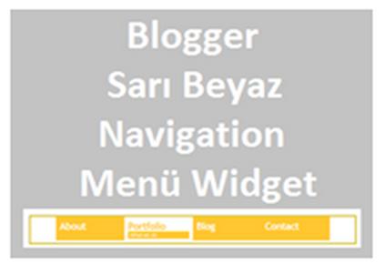 Blogger Sarı Beyaz Navigation Menü Widget