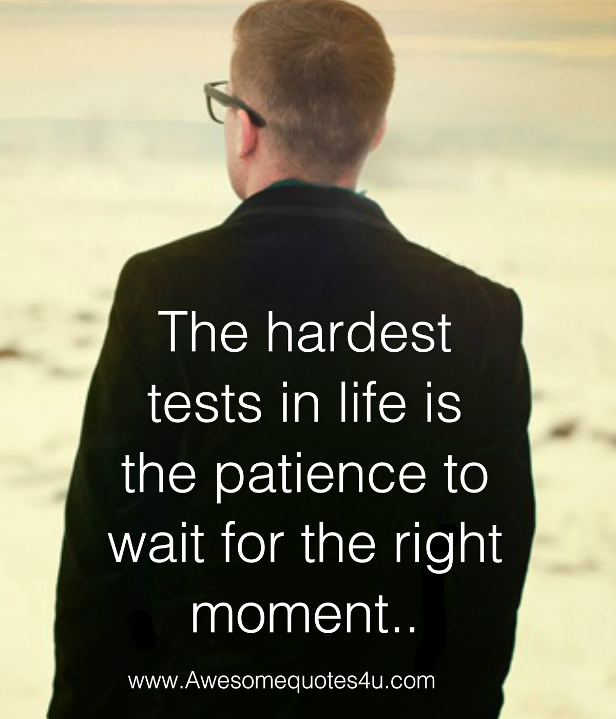 the hardest test in life quotes