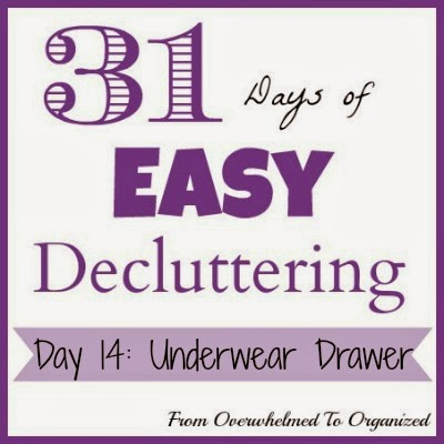 Day 14: Underwear Drawer {31 Days of Easy Decluttering} | fromoverwhelmedtoorganized.blogspot.com