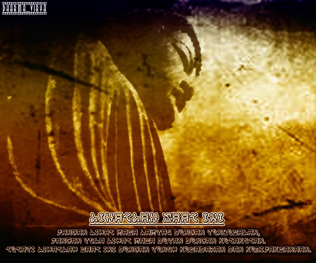 Wallpaper Buddhist Dan Kata Bijak Dharma Virya