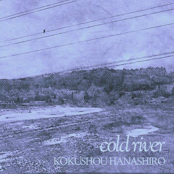 [Single] KOKUSHOU HANASHIRO – cold river (2016.02.14/MP3/RAR)