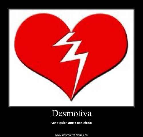 Desmotivaciones De Amor Desmotivar Amor Des Motivaciones De Amor