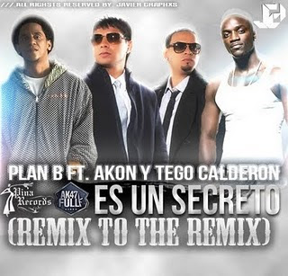 Plan B - Es Un Secreto Remix