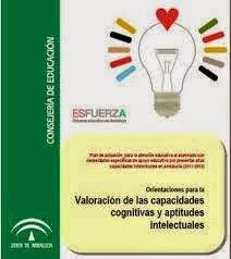 http://www.juntadeandalucia.es/averroes/~11006620/web/Nueva/archivos/paginas/archivos/Documento%20de%20Orientaciones%20para%20la%20valoraci%C3%B3n%20de%20las%20AACC%20intelectuales_%20pdf.pdf