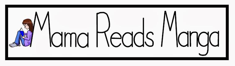 Mama Reads Manga
