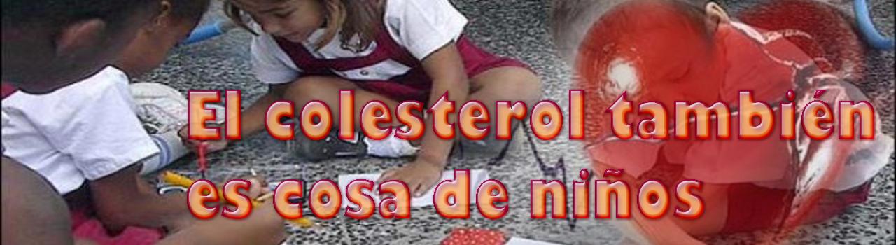 El colesterol también es cosa de niños
