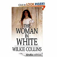 FREE: The Woman in White by Wilkie Collins 235 customer reviews