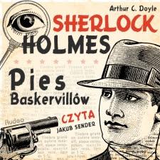 "Arthur Conan Doyle ""Pies Baskerville'ów"""
