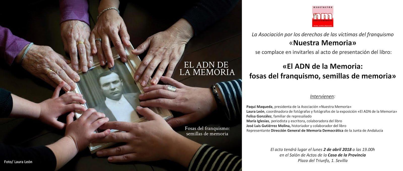 """Presentación libro """"El ADN de la Memoria:fosas del franquismo,semillas de memoria"""". Martes 2 Abril"""