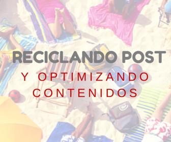 Reciclar Post antiguos y optimizar el contenido