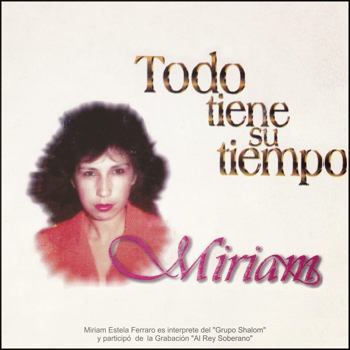 Miriam Estela Ferraro-Todo Tiene Su Tiempo-