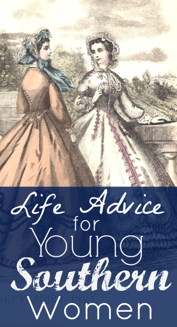 Flashback Summer: Life Advice for Young Southern Women