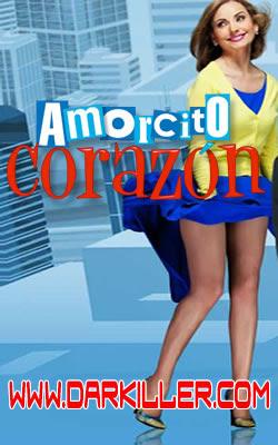 Ver Amorcito Corazón Capítulo 1 Telenovela