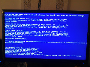 Oh noes!!! A Blue Screen of Death