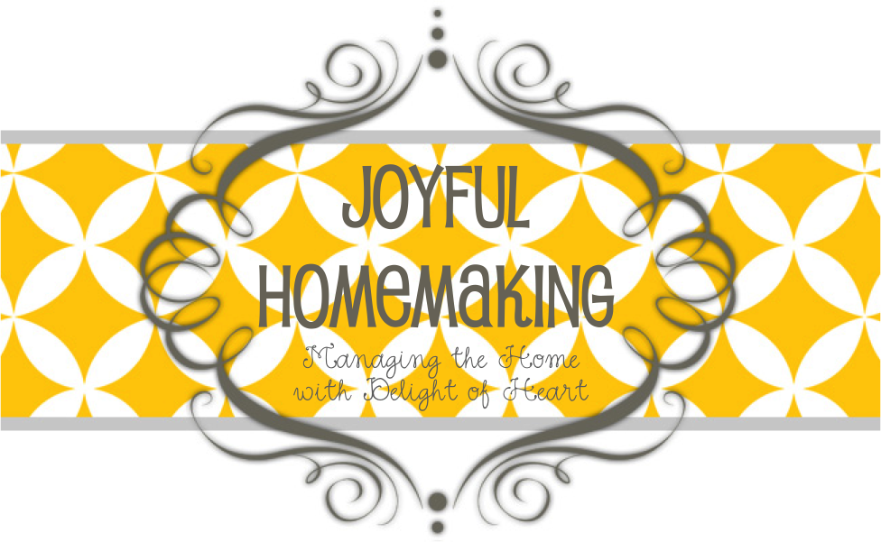 Joyful Homemaking