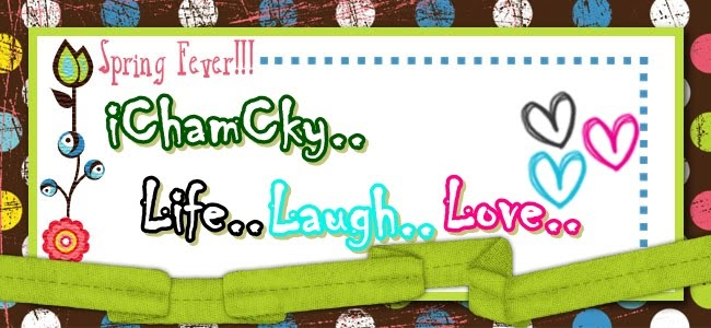 ♥iCha.mCky.Life.Laugh.Love♥