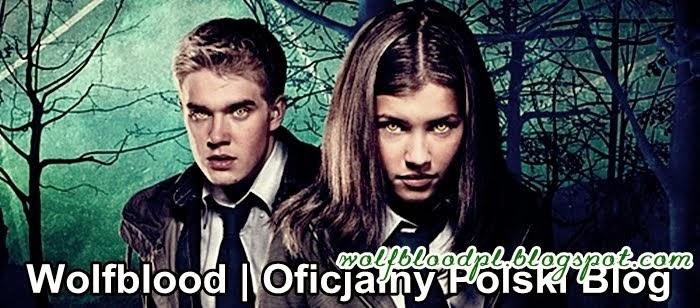 Wolfblood | Oficjalny Polski Blog