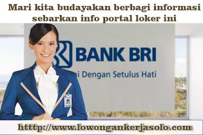 Lowongan kerja solo terbaru di Bank BRI hari ini 2016