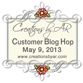 Creations by AR Customer Blog Hop