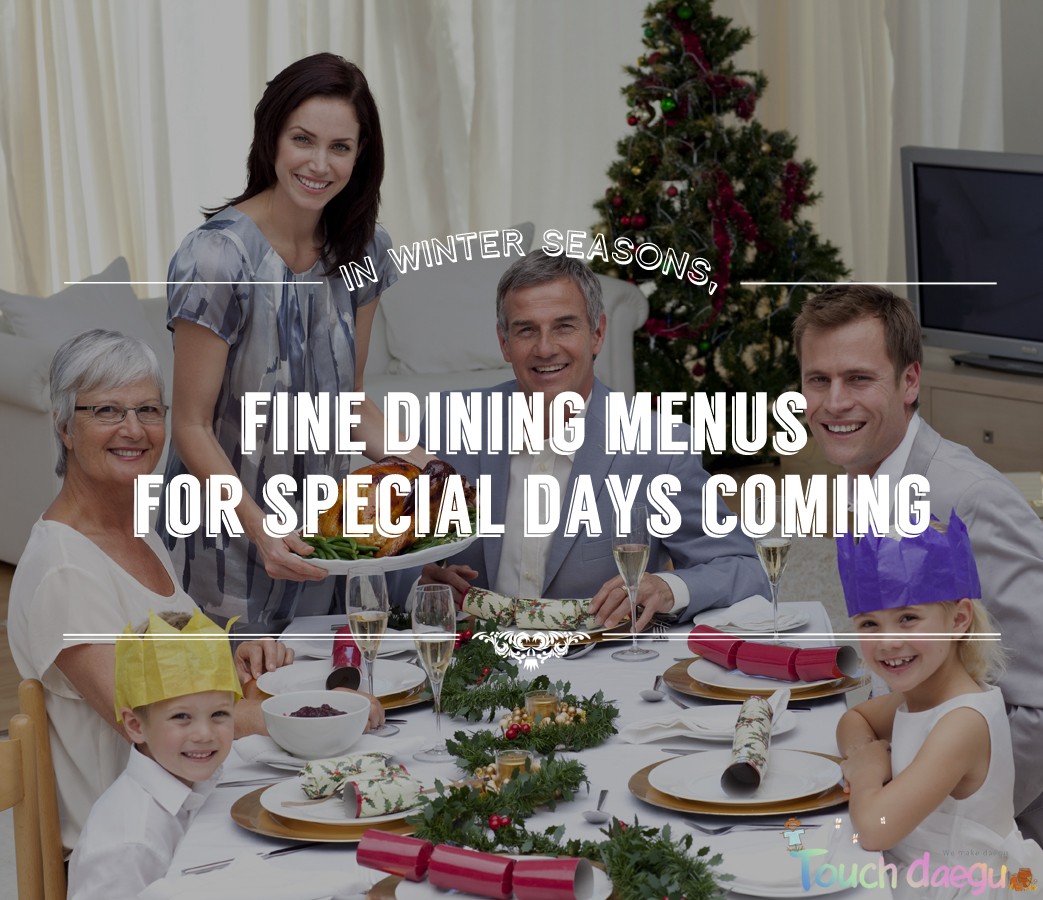 Fine Dining Menus for Special Days Coming