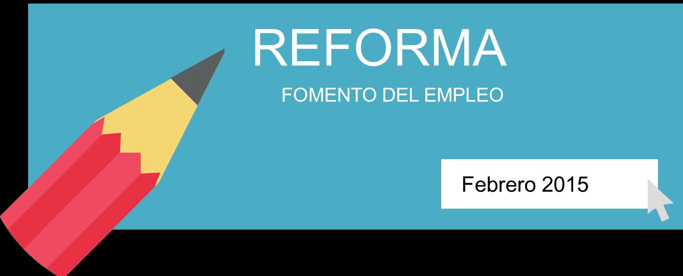 reforma fomento empleo 2015