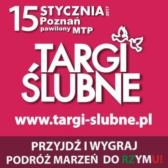 wychodzezamaz.pl patronem medialnymTargów Ślubnych w Poznaniu