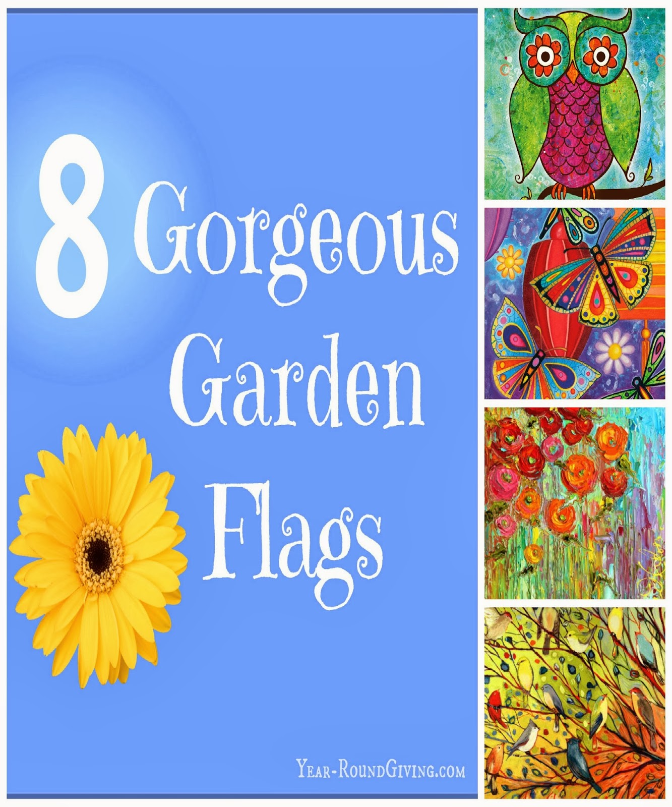8 Gorgeous Garden Flags
