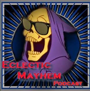 Eclectic Mayhem!