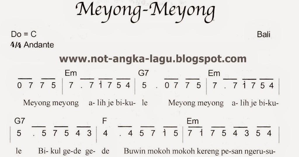 Not Angka Meyong Meyong Bali - Kumpulan Not Angka Lagu