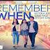 FILM REMEMBER WHEN Kisah Remaja Galau Ketika Kau dan Aku Jatuh Cinta