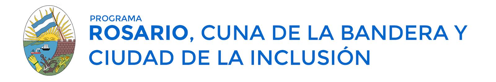 Programa Rosario, cuna de la Bandera y ciudad de la Inclusión