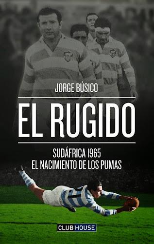En junio llega EL RUGIDO, el nuevo libro de Jorge Búsico