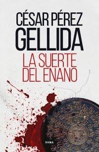 La suerte del enano, César Pérez Gellida