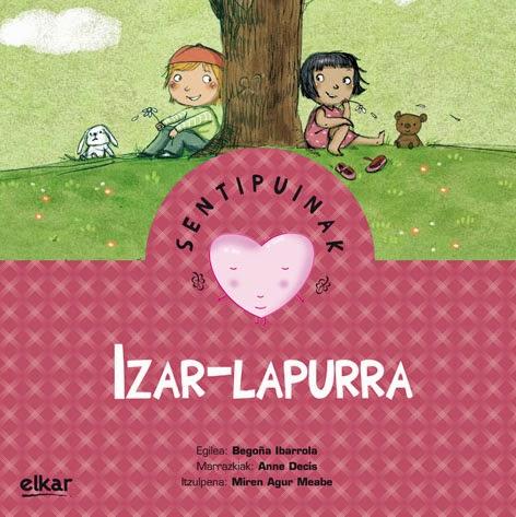 http://www.euskaragida.net/2014/11/izar-lapurra-sentipuinak.html