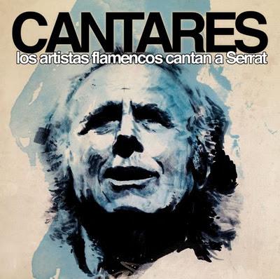 CANTARES ( PRIMICIA 2011 ) LOS ARTISTAS FLAMENCOS CANTAN A SERRAT MARIA%2BCARRASCO