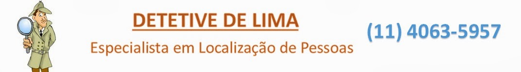 .: Detetive De Lima :. Especialista em Localização de Pessoas