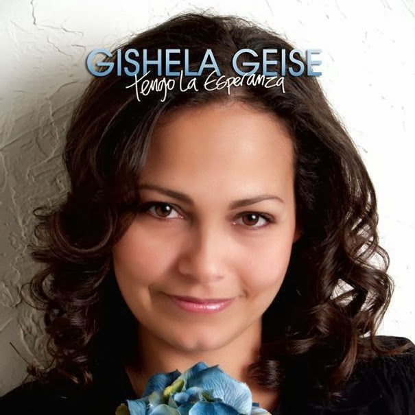 GISHELA GEISE - VIDEOS DE ALABANZAS