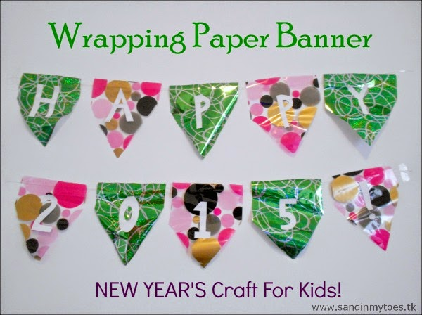 Wrapping Paper Banner - A New Year's craft for kids!