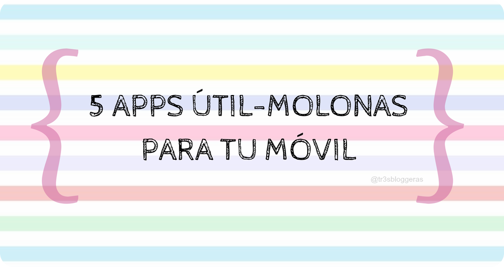 apps utiles molonas para tu móvil o tablet