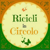 Ricicli in Circolo by www.decoriciclo.blogspot.it