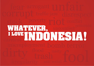 Whatever  I Love Indonesia