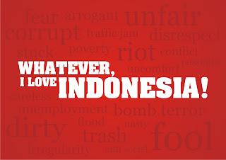 Whatever  I Love Indonesia