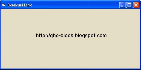 Cara Menjalankan/Mengeksekusi Link Dari Program Visual Basic 6.0