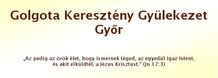 Golgota Keresztény Gyülekezet Győr