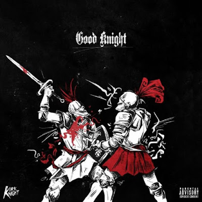 Kirk Knight feat. Joey Bada$$, Flatbush Zombies, & Dizzy Wright  - Good Knight (Single) [2015]
